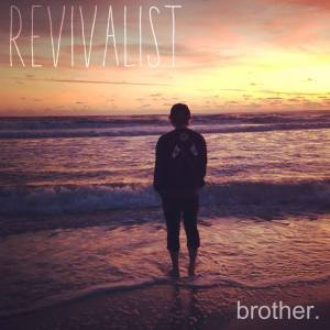 revivalistbrother